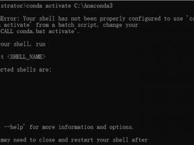 [系统教程]Win10系统中使用anaconda的conda activate激活环境时报错应该怎么解决?